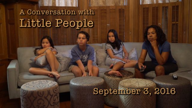 A Conversation with Little People