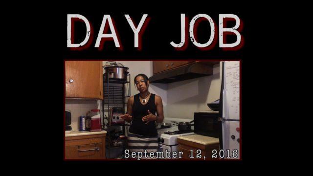 Episode #5 – 9/19 – Day Job